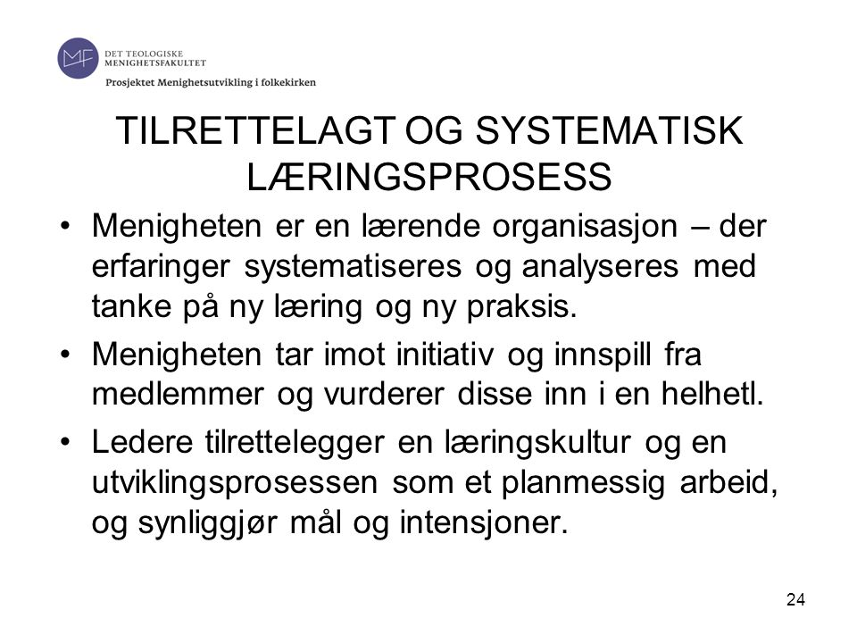TILRETTELAGT OG SYSTEMATISK LÆRINGSPROSESS