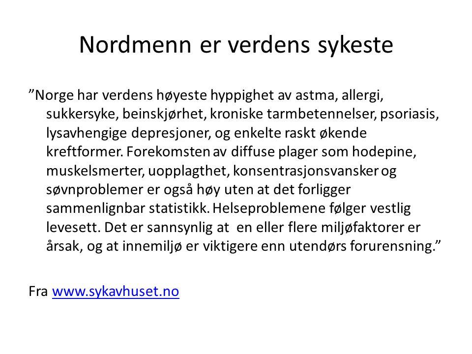 Nordmenn er verdens sykeste