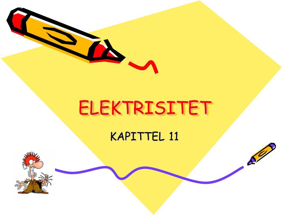 ELEKTRISITET KAPITTEL 11