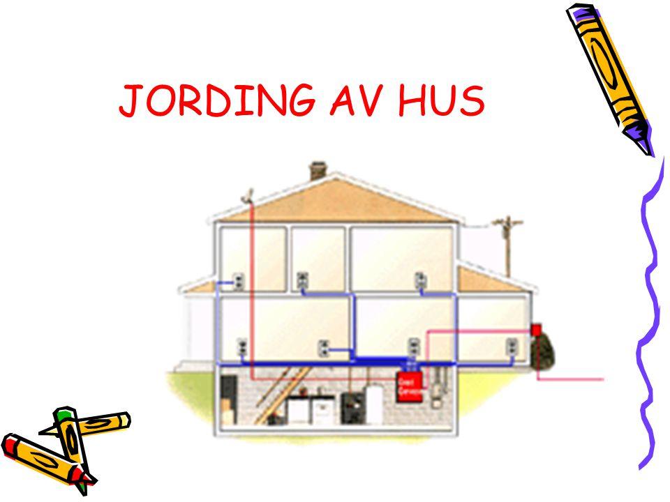 JORDING AV HUS