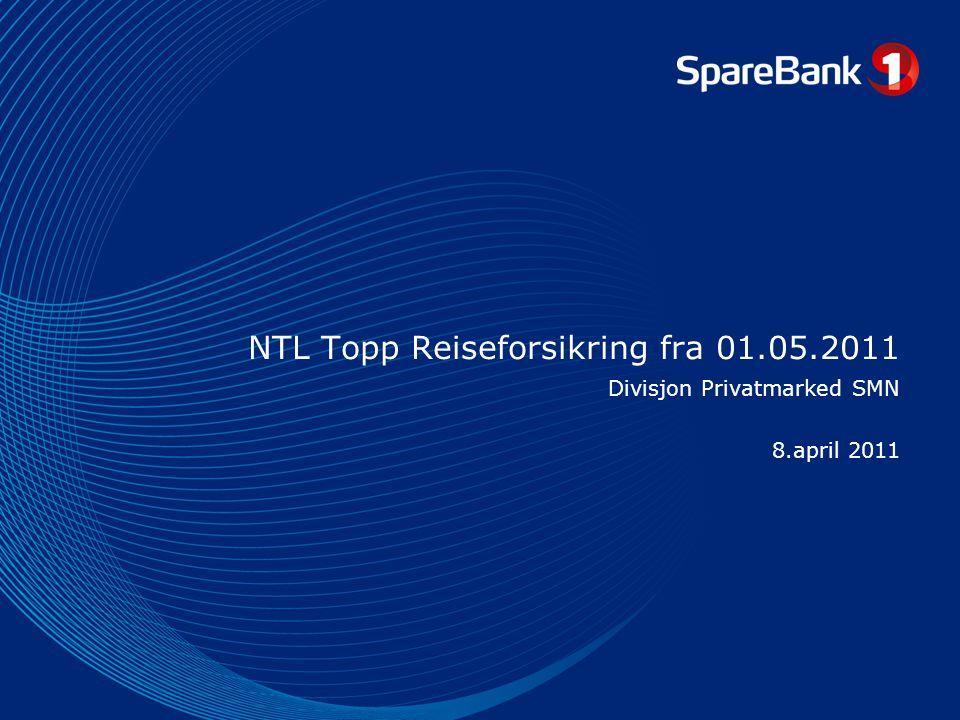 NTL Topp Reiseforsikring fra 01.05.2011