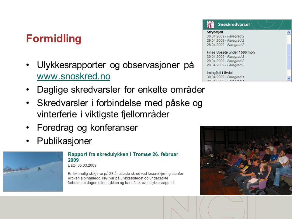 Formidling Ulykkesrapporter og observasjoner på www.snoskred.no