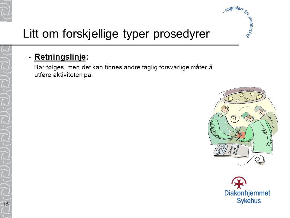 Litt om forskjellige typer prosedyrer
