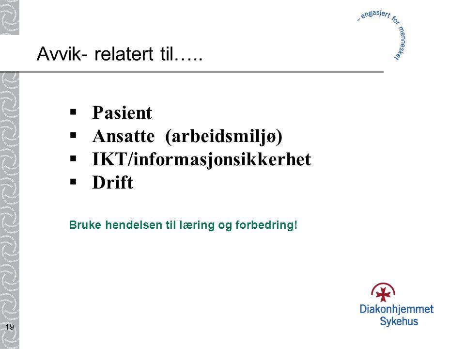 Ansatte (arbeidsmiljø) IKT/informasjonsikkerhet Drift