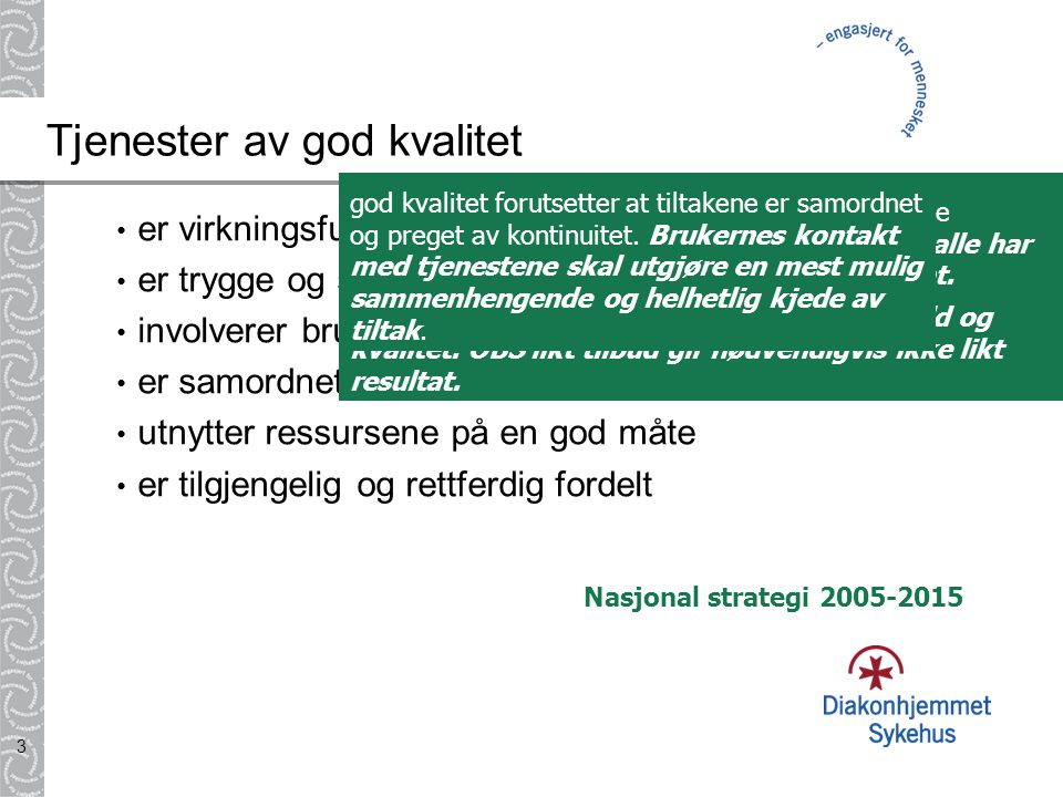 Tjenester av god kvalitet