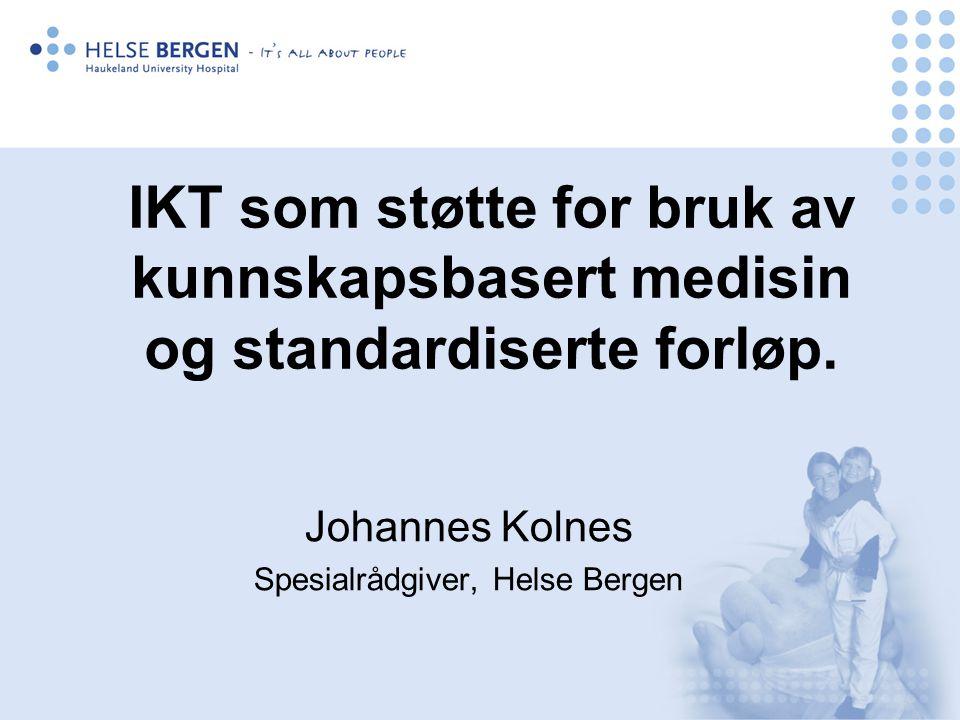 Johannes Kolnes Spesialrådgiver, Helse Bergen