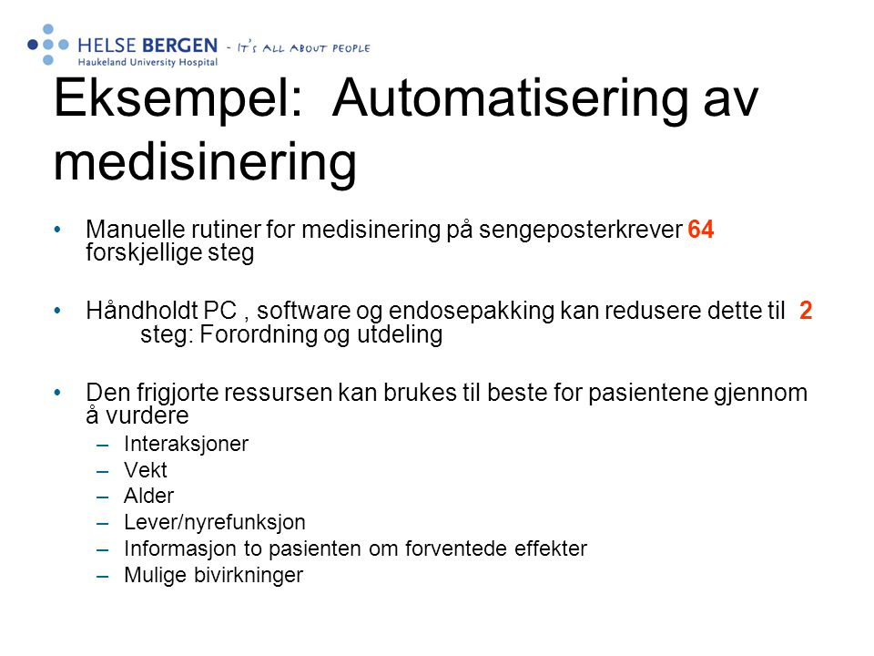 Eksempel: Automatisering av medisinering