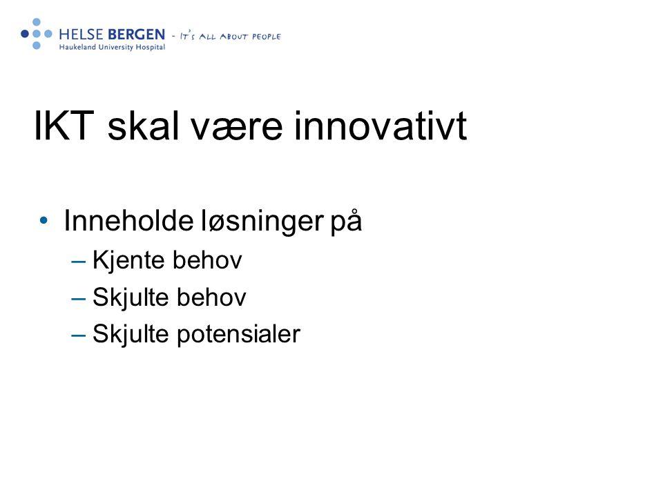 IKT skal være innovativt