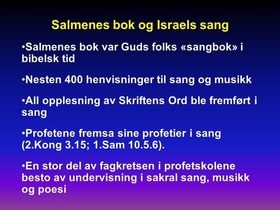 Salmenes bok og Israels sang