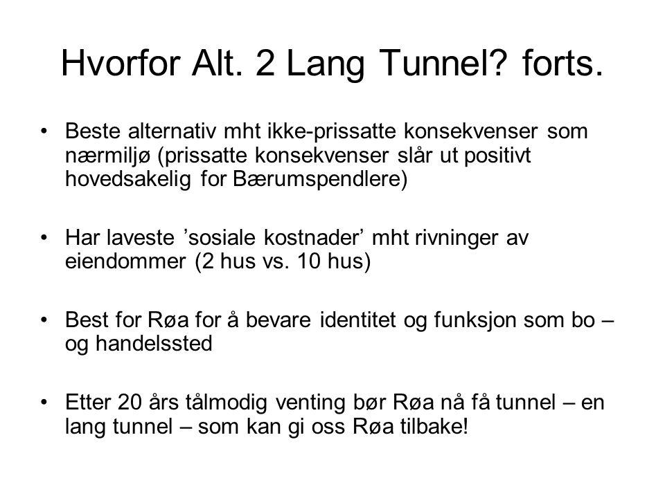 Hvorfor Alt. 2 Lang Tunnel forts.