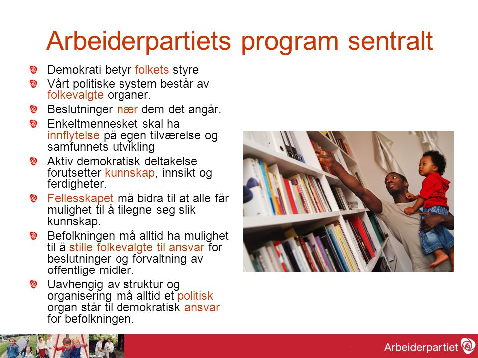 Arbeiderpartiets program sentralt