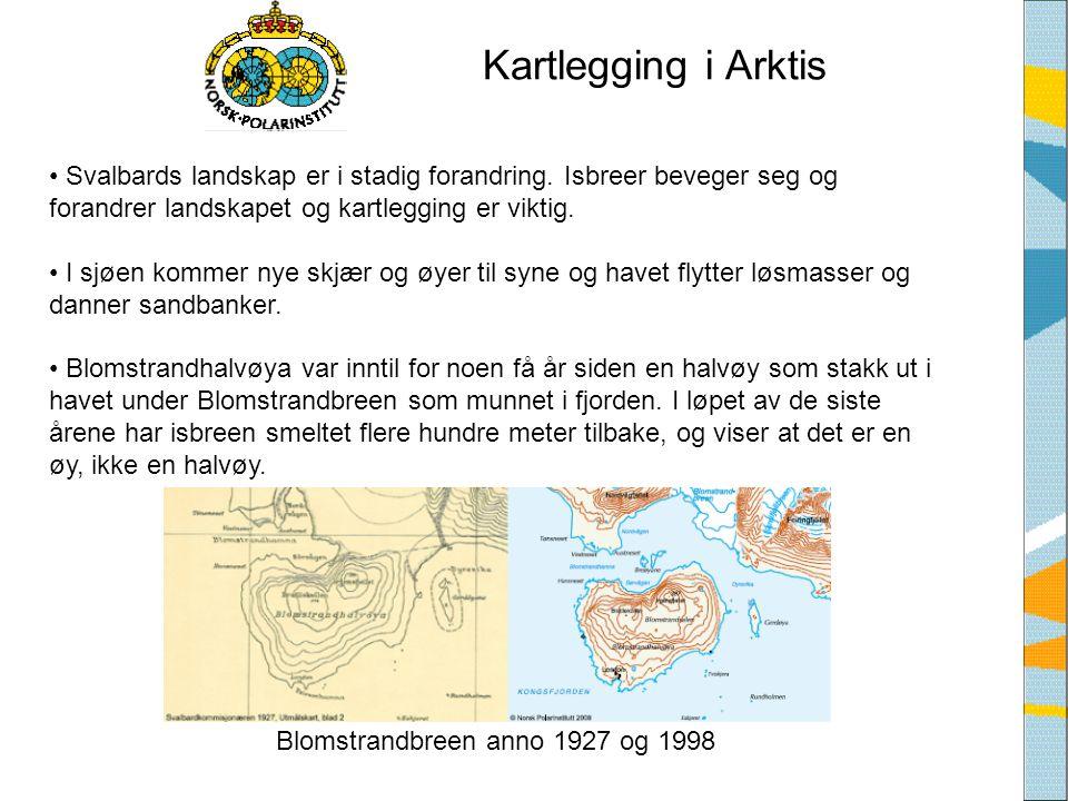 Kartlegging i Arktis Svalbards landskap er i stadig forandring. Isbreer beveger seg og forandrer landskapet og kartlegging er viktig.