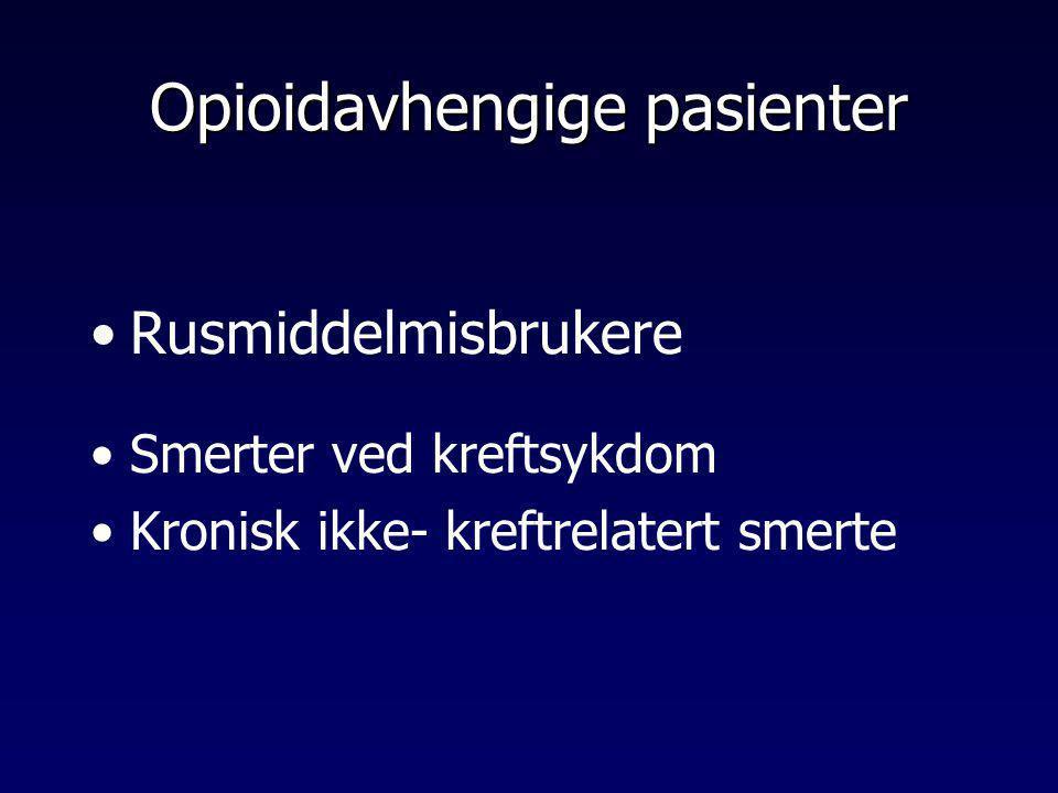 Opioidavhengige pasienter