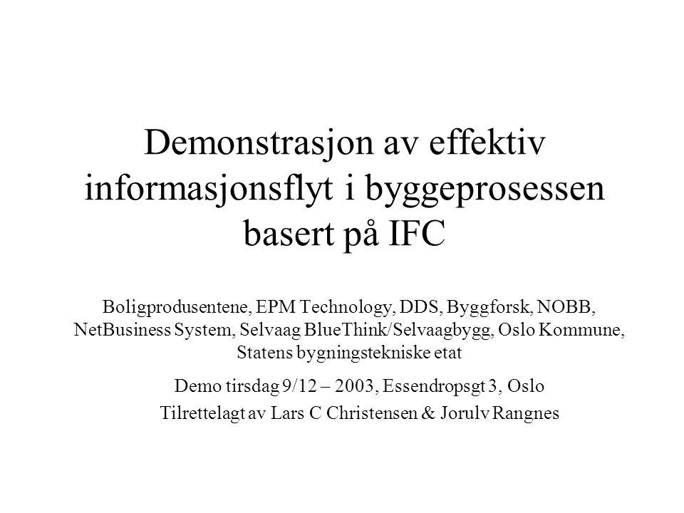Demonstrasjon av effektiv informasjonsflyt i byggeprosessen basert på IFC