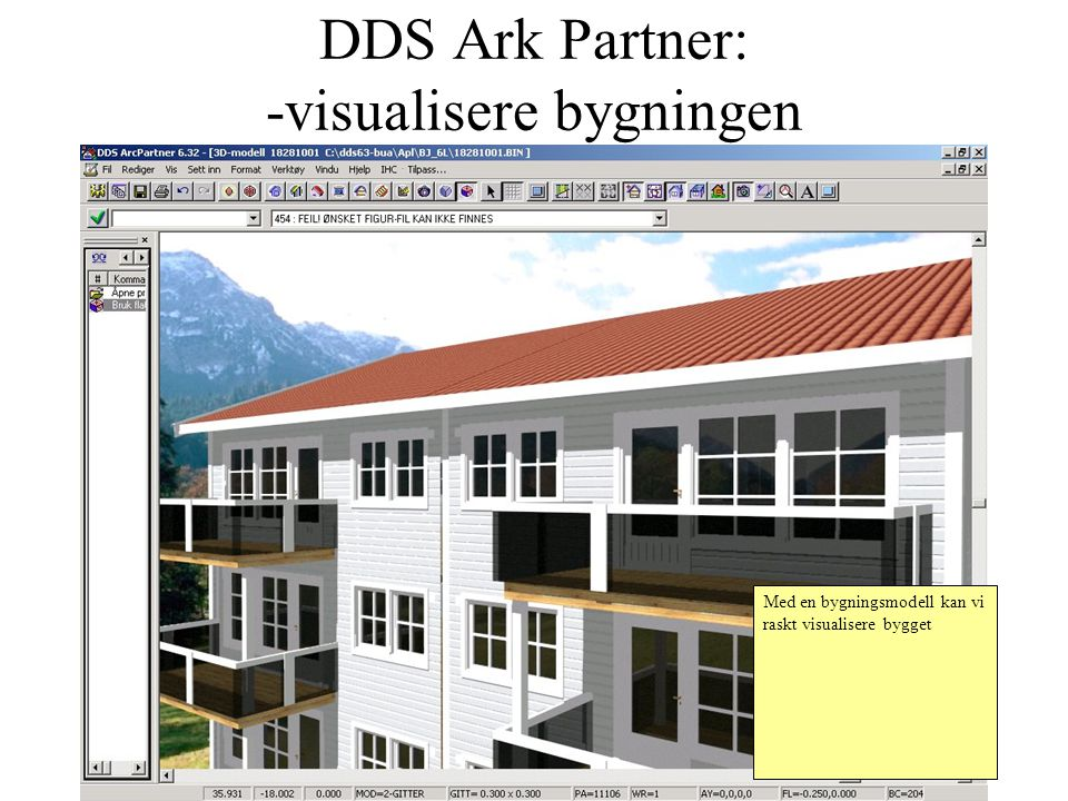 DDS Ark Partner: -visualisere bygningen