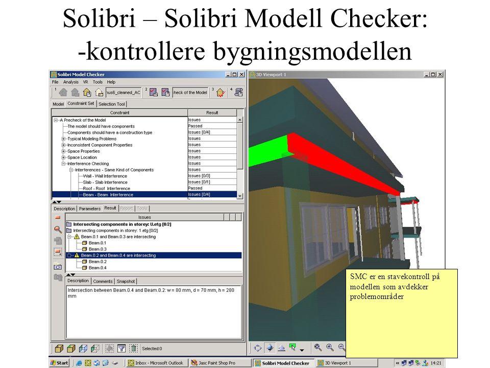 Solibri – Solibri Modell Checker: -kontrollere bygningsmodellen