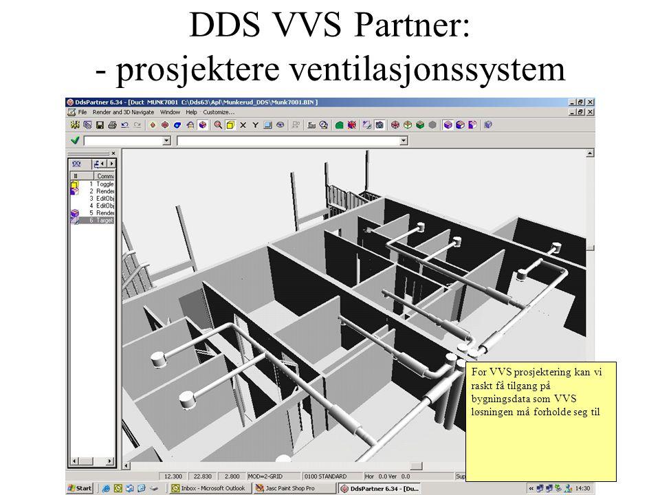 DDS VVS Partner: - prosjektere ventilasjonssystem