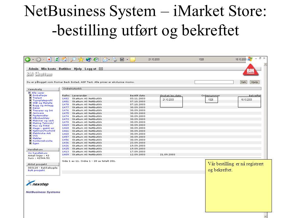 NetBusiness System – iMarket Store: -bestilling utført og bekreftet