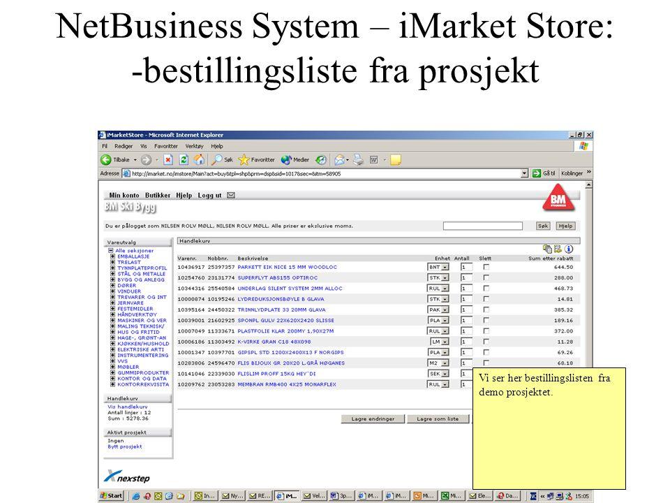 NetBusiness System – iMarket Store: -bestillingsliste fra prosjekt