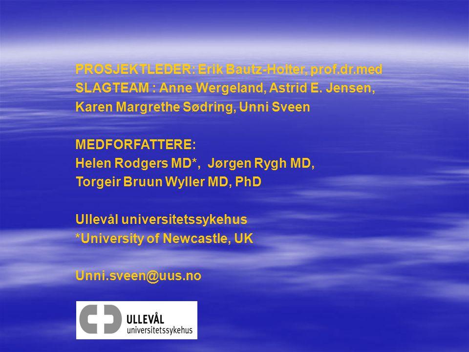 PROSJEKTLEDER: Erik Bautz-Holter, prof.dr.med