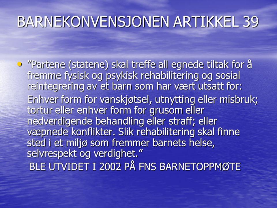BARNEKONVENSJONEN ARTIKKEL 39