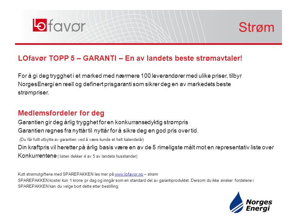 Strøm Strøm. LOfavør TOPP 5 – GARANTI – En av landets beste strømavtaler!