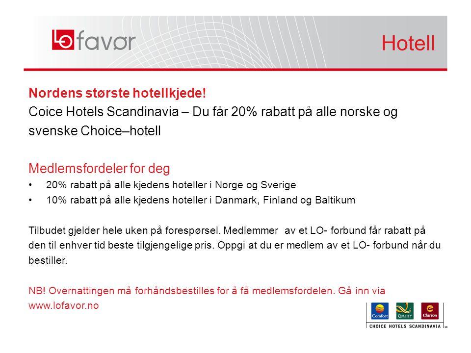 Hotell Hotell Nordens største hotellkjede!