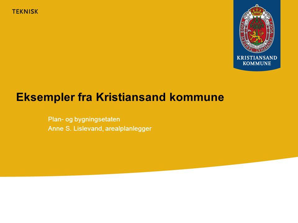 Eksempler fra Kristiansand kommune