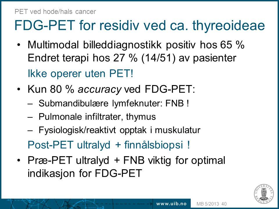 FDG-PET for residiv ved ca. thyreoideae