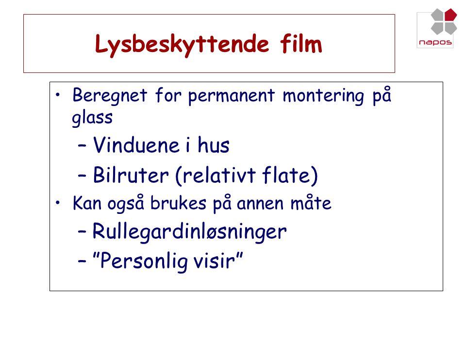 Lysbeskyttende film Vinduene i hus Bilruter (relativt flate)