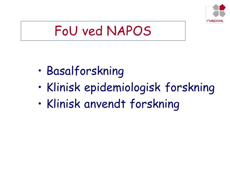 FoU ved NAPOS Basalforskning Klinisk epidemiologisk forskning