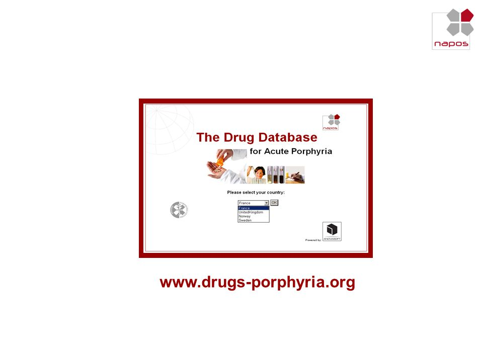 This online drug reporting system will complement the drug database for Acute Porphyria
