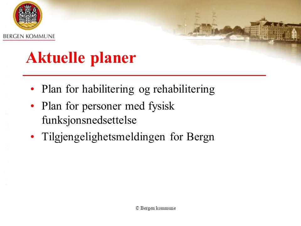 Aktuelle planer Plan for habilitering og rehabilitering