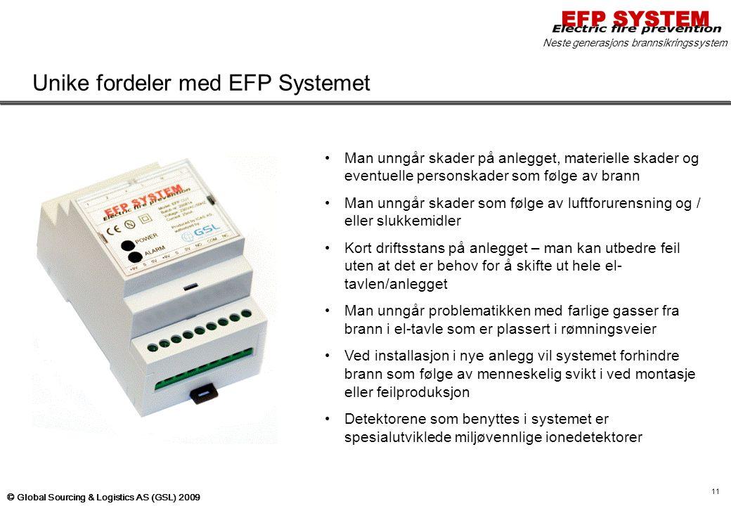 Unike fordeler med EFP Systemet