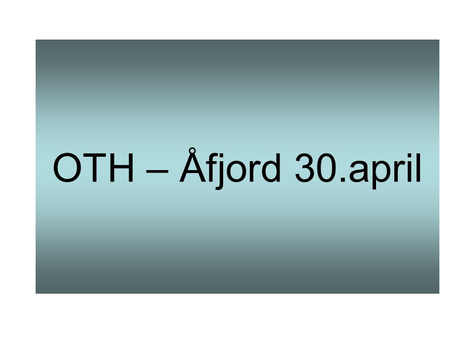 OTH – Åfjord 30.april