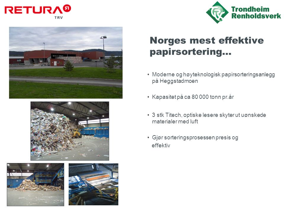 Norges mest effektive papirsortering…
