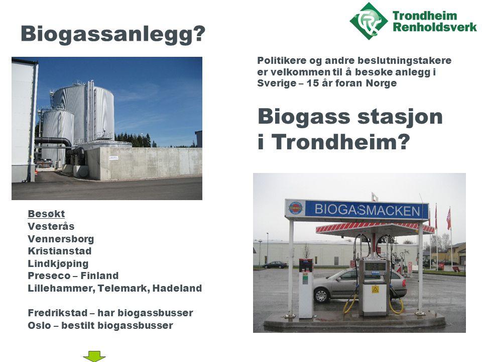 Biogassanlegg Biogass stasjon i Trondheim