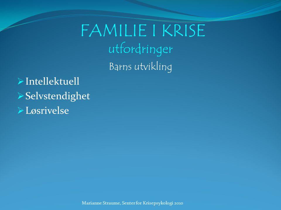 FAMILIE I KRISE utfordringer