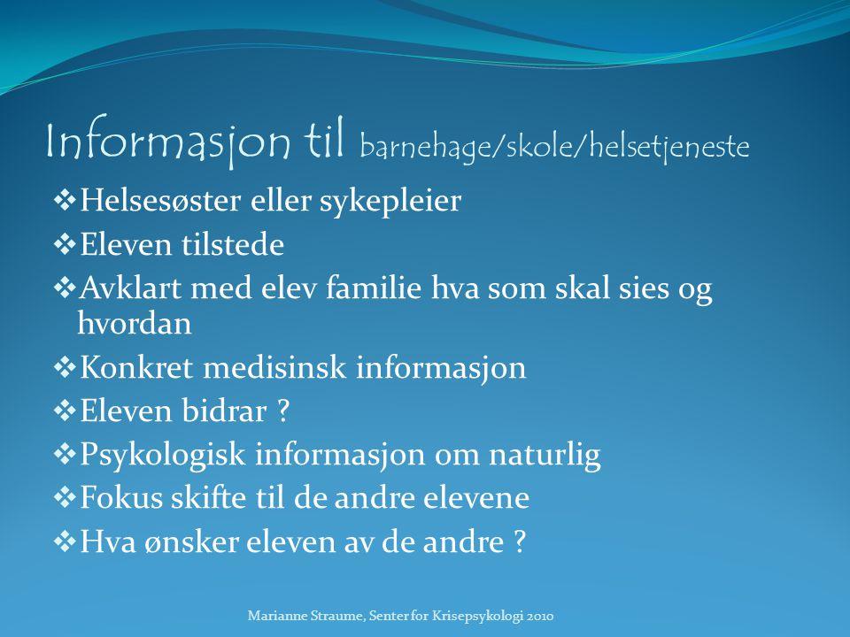 Informasjon til barnehage/skole/helsetjeneste