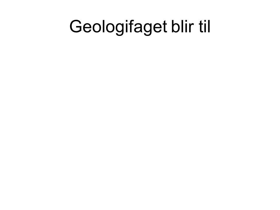 Geologifaget blir til