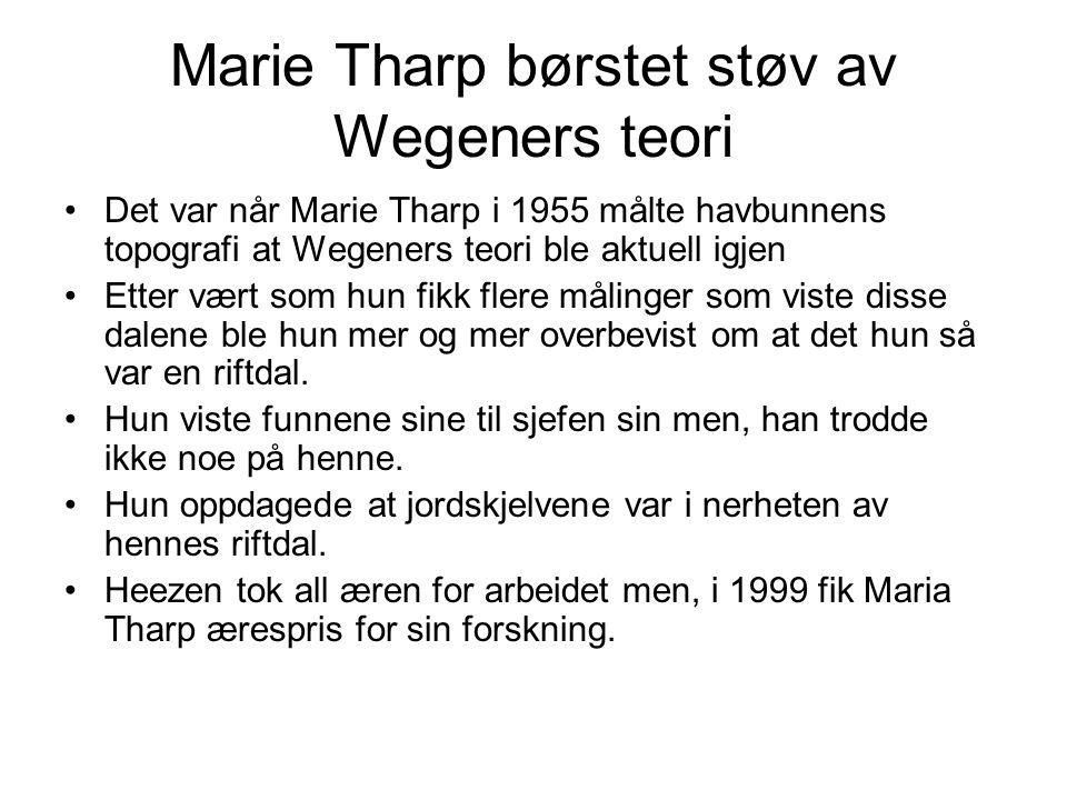 Marie Tharp børstet støv av Wegeners teori