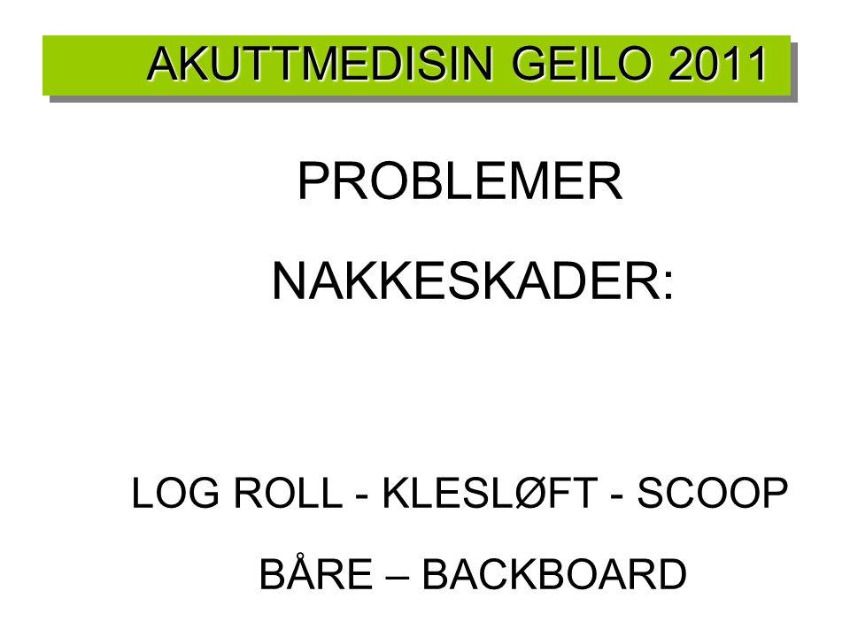 PROBLEMER NAKKESKADER: