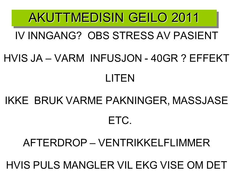 AKUTTMEDISIN GEILO 2011 IV INNGANG OBS STRESS AV PASIENT