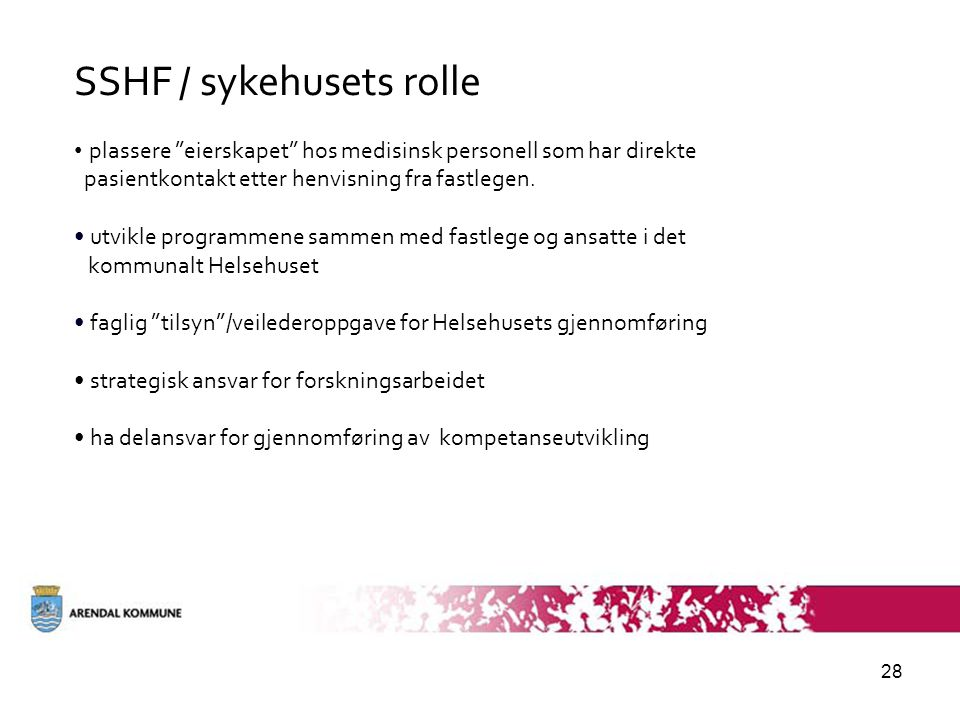 SSHF / sykehusets rolle