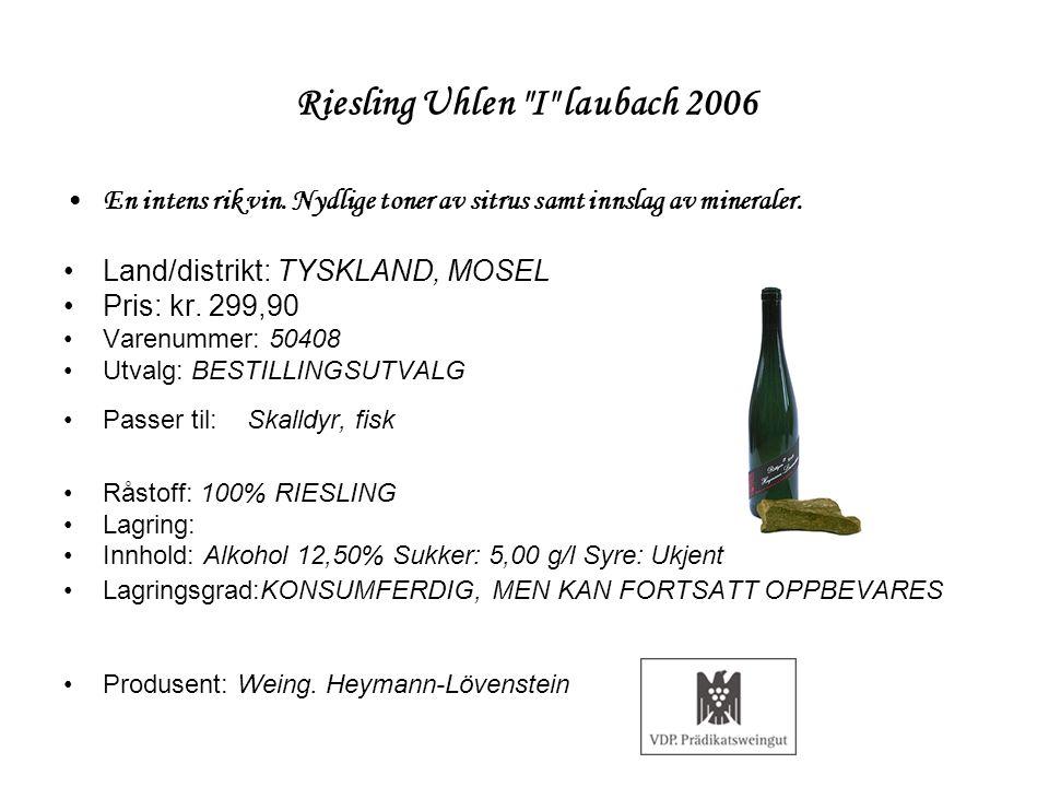 Riesling Uhlen I laubach 2006
