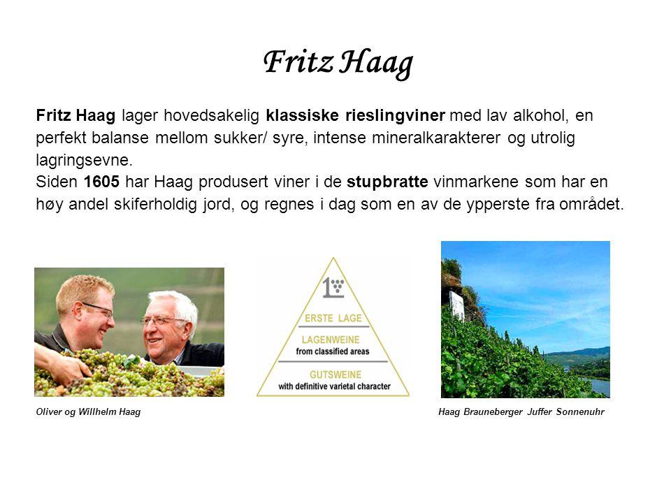 Fritz Haag Fritz Haag lager hovedsakelig klassiske rieslingviner med lav alkohol, en.