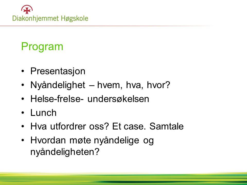 Program Presentasjon Nyåndelighet – hvem, hva, hvor