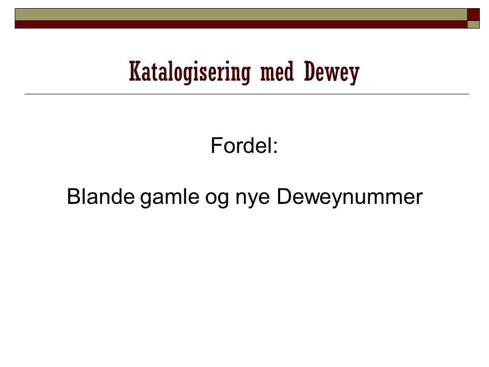 Katalogisering med Dewey