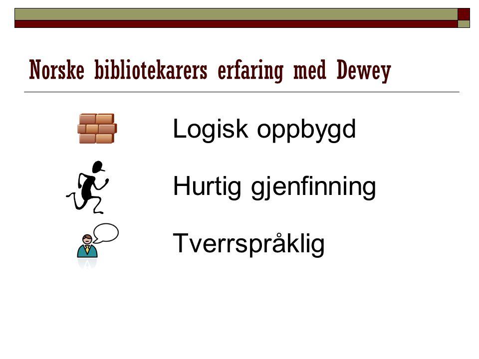 Norske bibliotekarers erfaring med Dewey