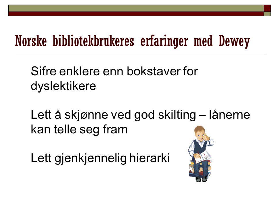 Norske bibliotekbrukeres erfaringer med Dewey